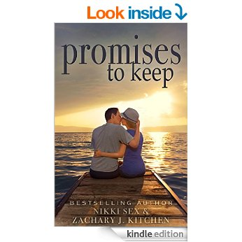 Promises to Keep by Nikki Sex and Zachary J. Kitchen